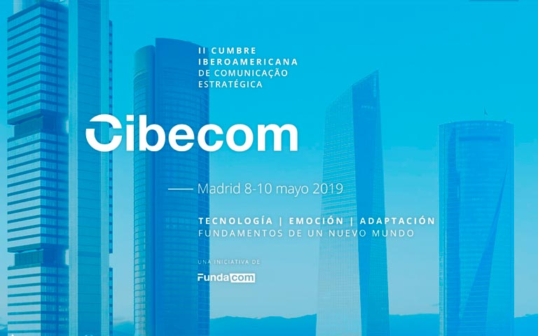 Madrid reúne a lo mejor de la comunicación estratégica en español y portugués en CIBECOM